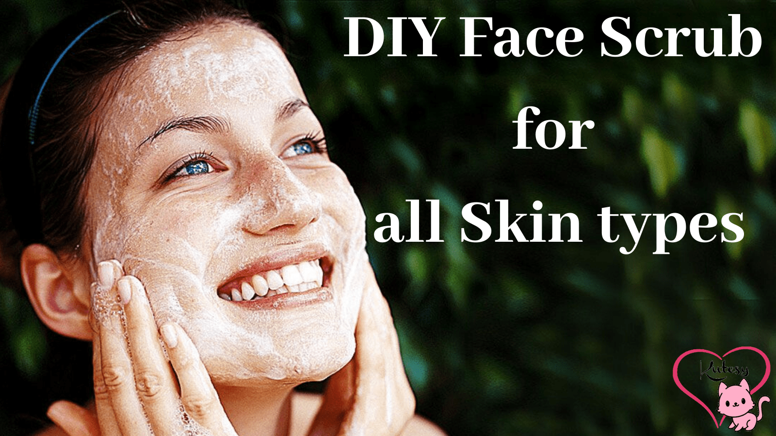 DIY Simple and Effective Face scrub for all skin types